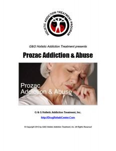 Prozac Addiction and Prozac Abuse